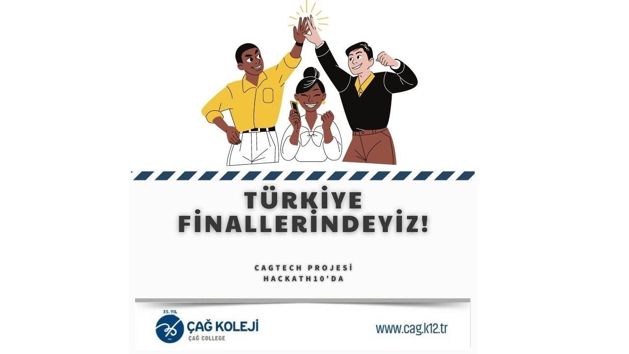 Teknoloji Takımımız CagTech Hackath10 Türkiye Finallerine Kalmaya Hak Kazandı