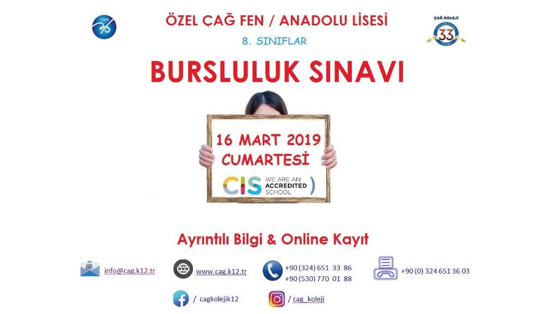 ÖZEL ÇAĞ FEN / ANADOLU LİSESİ BURSLULUK SINAVI