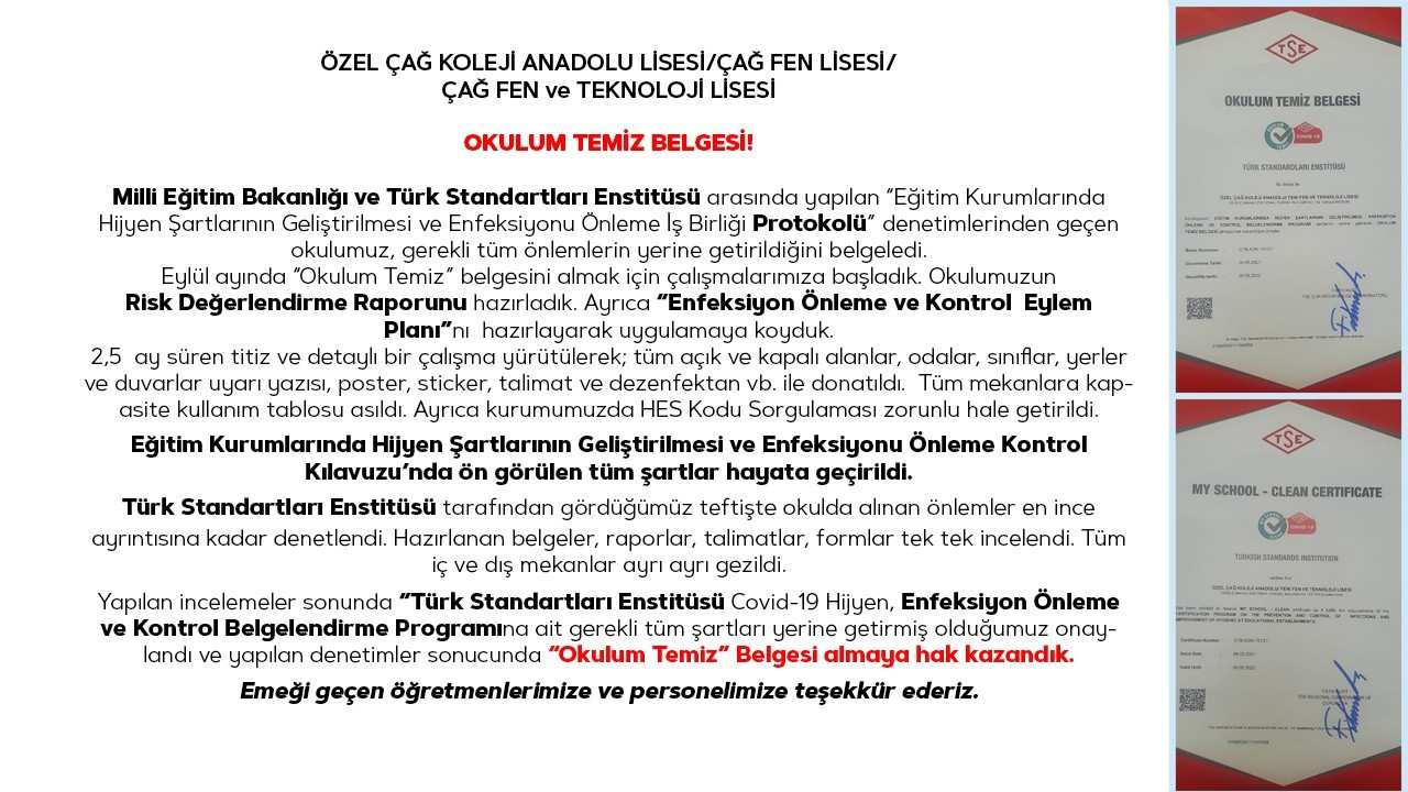 ÖZEL ÇAĞ KOLEJİ ANADOLU LİSESİ / FEN LİSESİ / FEN ve TEKNOLOJİ LİSESİ OKULUM TEMİZ BELGESİ!