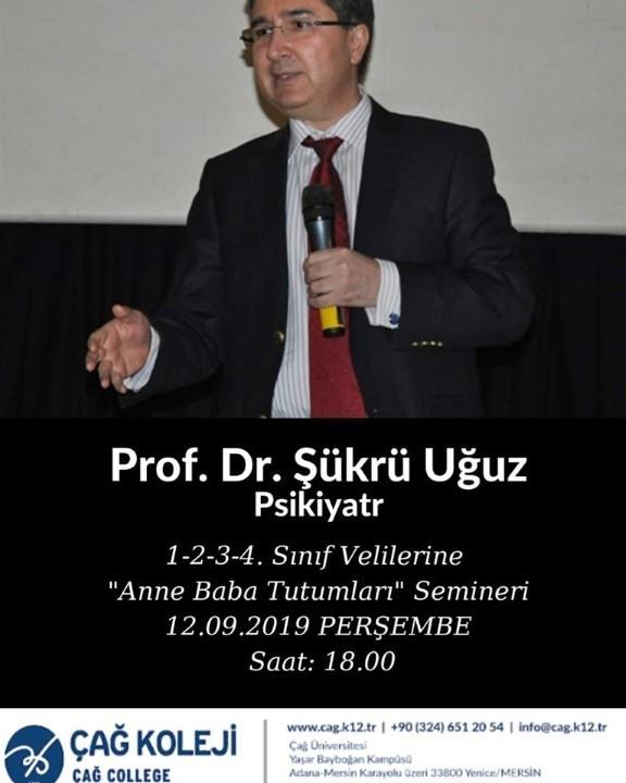 """PROF.DR.ŞÜKRÜ UĞUZ'LA """"ANNE BABA TUTUMLARI """" SEMİNERİNE DAVETLİSİNİZ"""