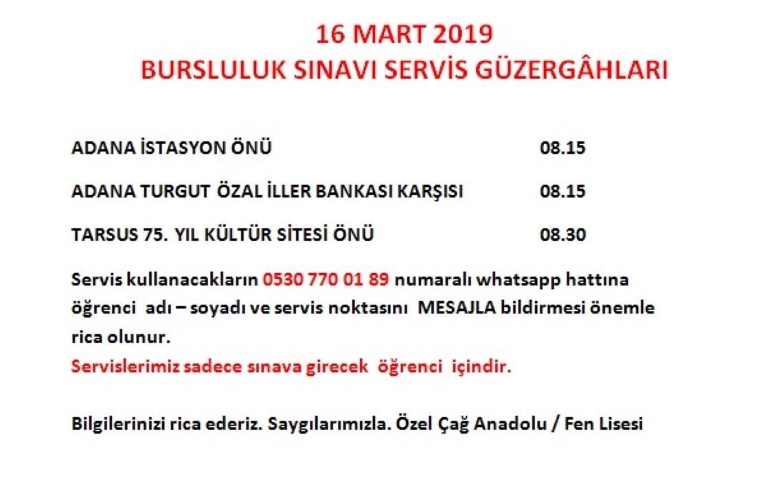 ÖZEL ÇAĞ FEN / ANADOLU LİSESİ BURSLULUK SINAVI SERVİS GÜZERGAHLARI