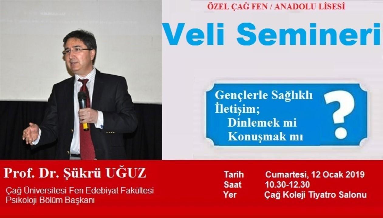ÖZEL ÇAĞ FEN / ANADOLU LİSESİ VELİ SEMİNERİ